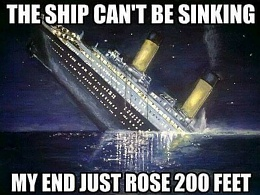 Click image for larger version  Name:Ship Can't Be Sinking My End Just Rose.jpg Views:41 Size:67.2 KB ID:161251