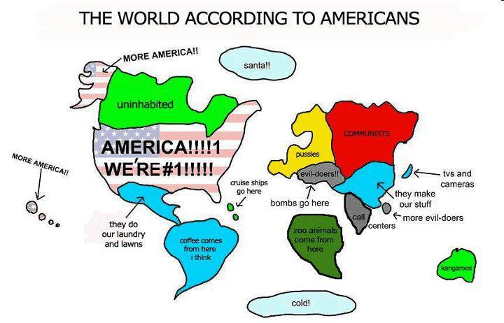 Click image for larger version  Name:How Americans See The World.jpg Views:105 Size:50.1 KB ID:45804