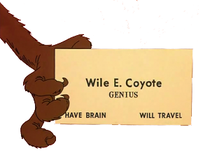 Click image for larger version  Name:wile e coyote genius.png Views:85 Size:53.6 KB ID:72493