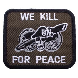 Click image for larger version  Name:Army-WeKill4Peace.jpg Views:91 Size:20.0 KB ID:7338
