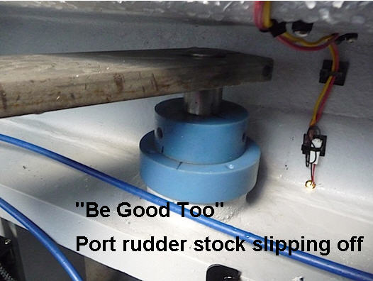 Click image for larger version  Name:Be Good Too port rudder stock slipping off.jpg Views:99 Size:38.5 KB ID:74208