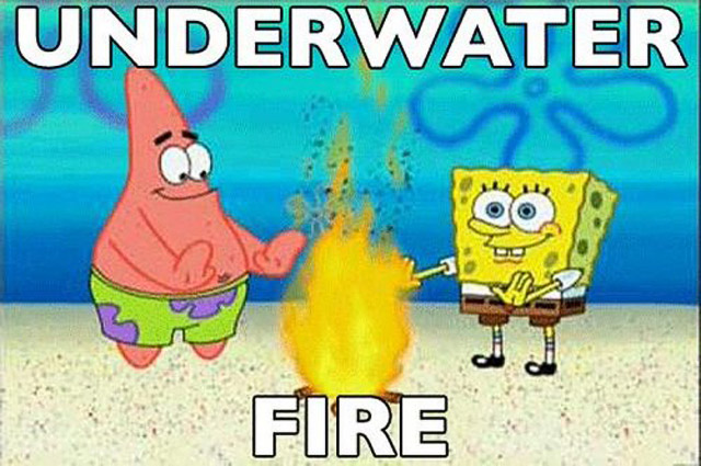 Click image for larger version  Name:funny-cartoon-logic-underwater-fire-sponge-bob-patrick.jpg Views:145 Size:94.0 KB ID:98994