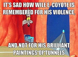 Click image for larger version  Name:funny-cartoon-logic-wil-e-coyote-painting-train-tunnels-funny-cartoon-logic.jpg Views:159 Size:116.0 KB ID:99000