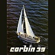 A group for former, current, or future Corbin 39 owners and enthusiasts.    In 1977, Marius Corbin commissioned Robert Dufour of Montreal, Quebec to design him a sailboat based on a...