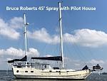 Bruce Roberts 45' Ketch Spray w/ Pilot House